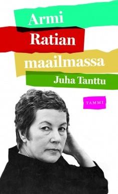Armi Ratian maailmassa, Juha Tanttu