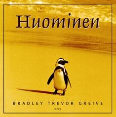 Huominen, Bradley Trevor Greive