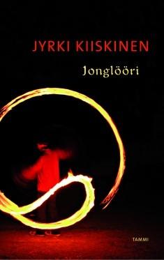 Jonglööri, Jyrki Kiiskinen