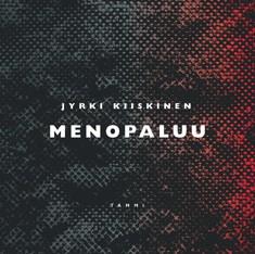 Menopaluu, Jyrki Kiiskinen
