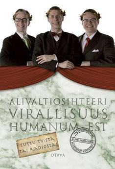 Alivaltiosihteeri : virallisuus humanum est : sinäkin Brutukseni 2011-2012, Simo Frangén