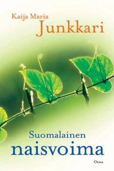 Suomalainen naisvoima, Kaija Junkkari