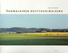 Suomalainen kulttuurimaisema, Tapio Heikkilä