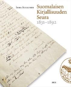 Suomalaisen Kirjallisuuden Seura 1831-1892, Irma Sulkunen