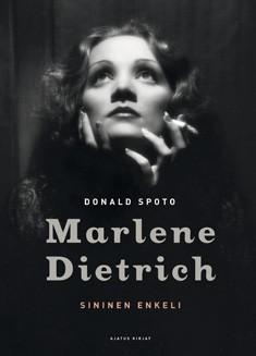 Sininen enkeli : Marlene Dietrich, Donald Spoto