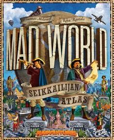 Mad world : seikkailijan atlas, Tuomas Milonoff
