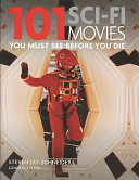 101 sci-fi movies you must see before you die, Steven Jay Schneider
