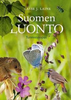 Suomen luonto : tunnistusopas, Lasse J. Laine