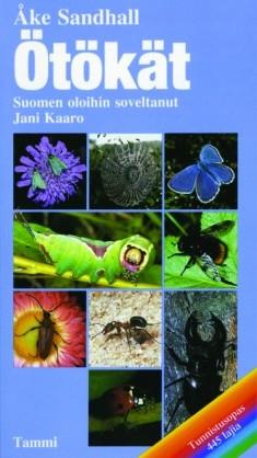 Ötökät : tunnistusopas, 445 lajia, Åke Sandhall