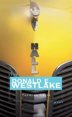 Turmion tiellä, Donald E. Westlake