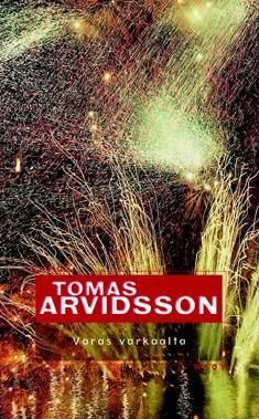 Varas varkaalta, Tomas Arvidsson