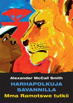 Harhapolkuja savannilla, Alexander McCall Smith