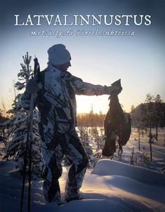 Latvalinnustus : metsästystä ääriolosuhteissa, Juha Jormanainen