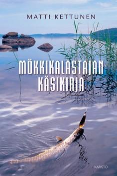 Mökkikalastajan käsikirja, Matti Kettunen