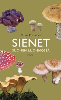 Sienet Suomen luonnossa, Mauri Korhonen