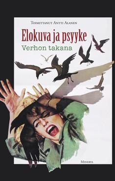 Elokuva ja psyyke : verhon takana, Antti Alanen
