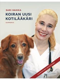 Koiran uusi kotilääkäri, Sari Haikka