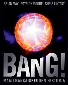 Bang! : maailmankaikkeuden historia, Brian May