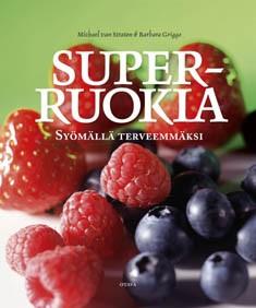Superruokia : syömällä terveemmäksi, Michael Van Straten
