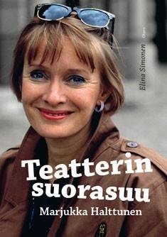 Teatterin suorasuu, Marjukka Halttunen, Elina Simonen