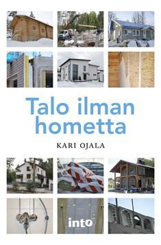 Talo ilman hometta, Kari Ojala
