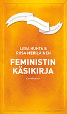Feministin käsikirja, Liisa Huhta