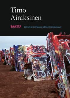 Saasta : filosofinen johdatus jätteen todellisuuteen, Timo Airaksinen