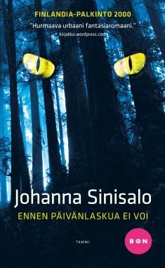 Ennen päivänlaskua ei voi, Johanna Sinisalo