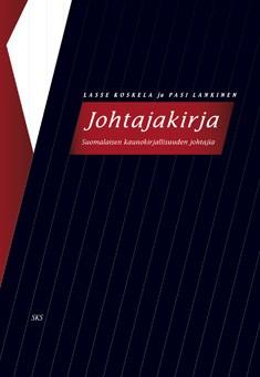 Johtajakirja : suomalaisen kaunokirjallisuuden johtajia, Lasse Koskela