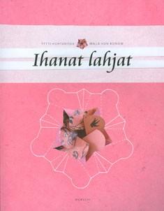 Ihanat lahjat, Tytti Huhtaniska