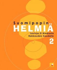 Suomipopin helmiä. 2, Lauluja El Bimbosta Rakkauden haudalle, Eila Rikkinen