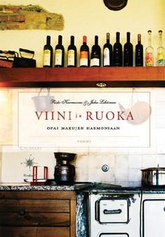 Viini ja ruoka : opas makujen harmoniaan, Risto Karmavuo