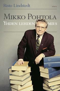 Mikko Pohtola : yhden lehden mies, Risto Lindstedt
