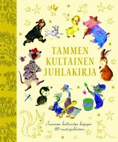 Tammen kultainen juhlakirja : Tammen kultaisten kirjojen 60-vuotisjuhlateos, Cathleen Schurr