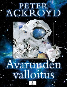 Avaruuden valloitus, Peter Ackroyd