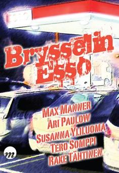 Brysselin Esso : rikosnovellikokoelma, Max Manner