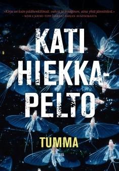 Tumma, Kati Hiekkapelto