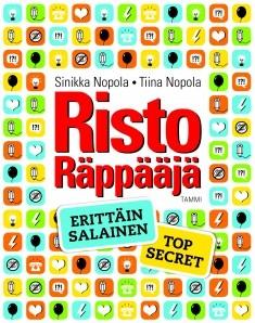 Risto Räppääjä : erittäin salainen - top secret, Sinikka Nopola