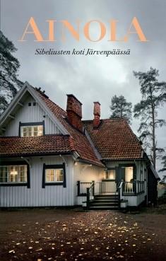 Ainola : Sibeliusten koti Järvenpäässä, Severi Blomstedt