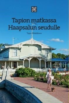 Tapion matkassa Haapsalun seudulle, Tapio Mäkeläinen