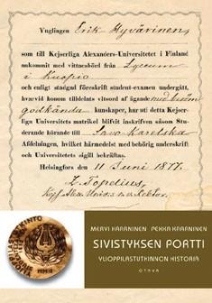 Sivistyksen portti : ylioppilastutkinnon historia, Mervi Kaarninen