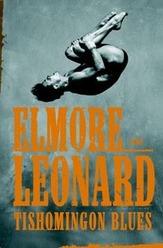 Tishomingon blues, Elmore Leonard
