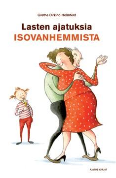 Lasten ajatuksia isovanhemmista, Grethe Dirckinck-Holmfeld