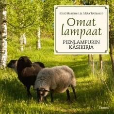 Omat lampaat : pienlampurin käsikirja, Kirsti Hassinen