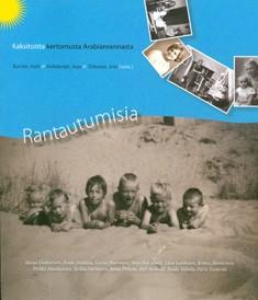 Rantautumisia : kaksitoista kertomusta Arabianrannasta, Antti Karisto