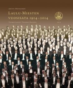 Laulu-Miesten vuosisata 1914-2014, Antti Häyrynen