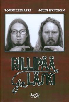 Rillipää ja läski : kirjeenvaihto 2007-2009, Tommi Liimatta
