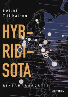 Hybridisota : rintamaraportti, Heikki Tiilikainen