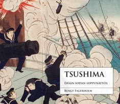 Tsushima : erään sodan loppunäytös, Bengt Fagerholm