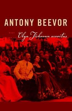 Olga Tšehovan arvoitus, Antony Beevor